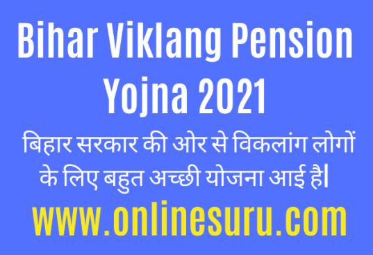 Bihar Viklang Pension Yojna 2021