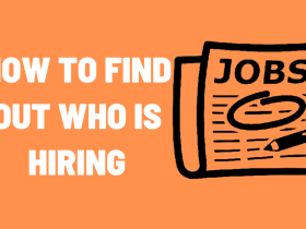 How to Find Out Who is Hiring