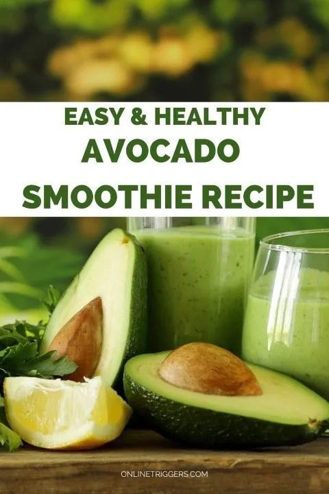 Easy & Healthy Avocado Smoothie Recipe For Vegans
