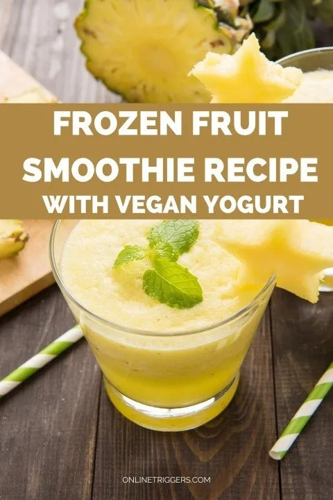 Easy & Healthy Pineapple Smoothie Recipe For Vegans