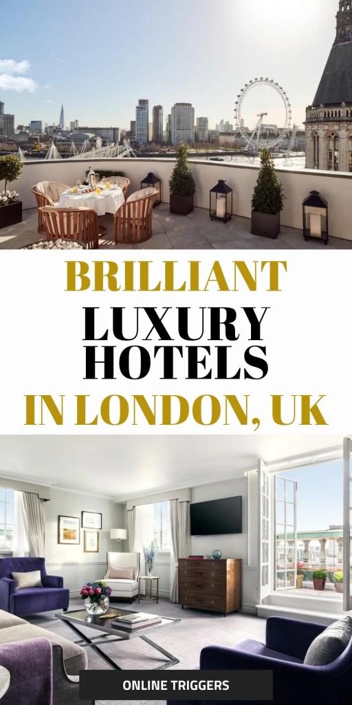 best 5 star luxury hotels in central London, Uk