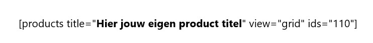 Product invoegen aan een blog of pagina