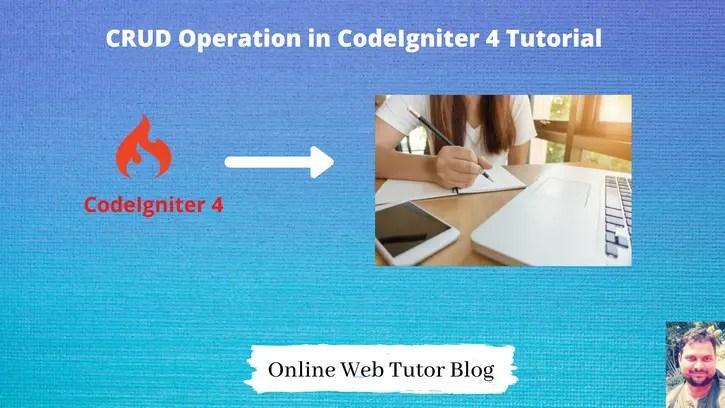CRUD Operation in CodeIgniter 4 Tutorial