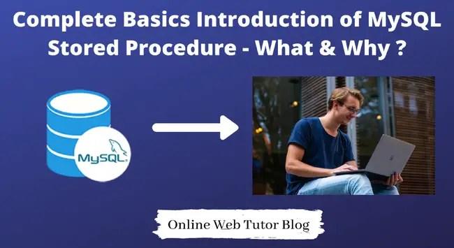 MySQL Stored Procedure Basics