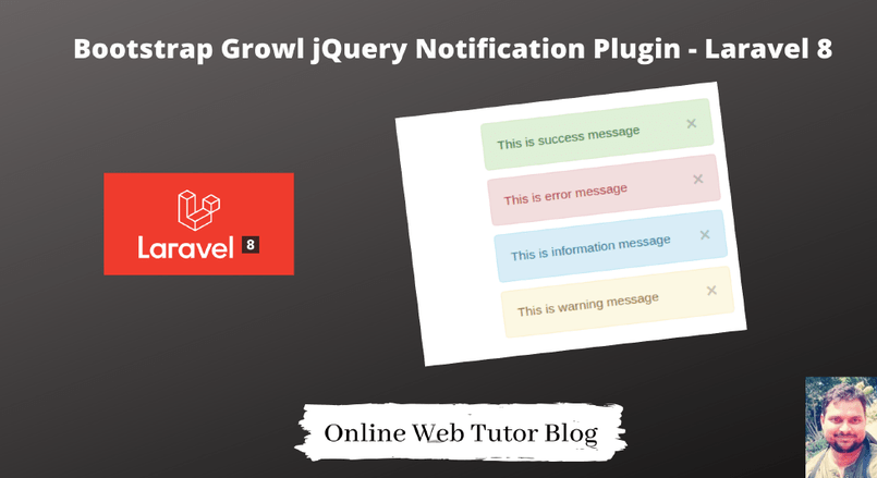 Bootstrap Growl jQuery Notification Plugin to Laravel 8