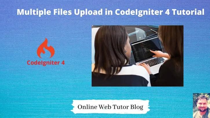 Multiple-Files-Upload-in-CodeIgniter-4-Tutorial