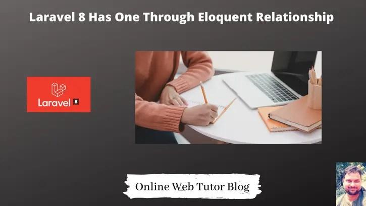 Laravel-8-Has-One-Through-Eloquent-Relationship-Tutorial