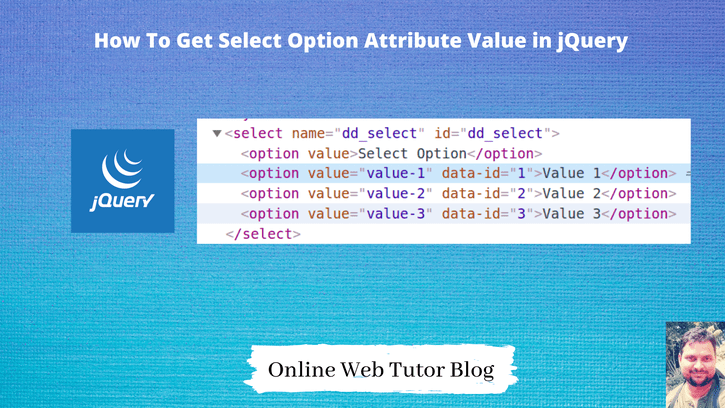 How To Get Select Option Attribute Value in jQuery