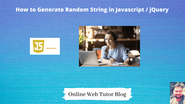How to generate random string in javascript jquery tutorial