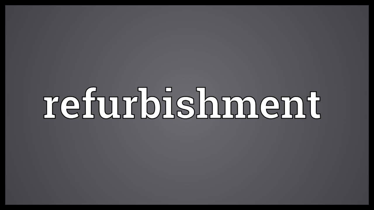 You are currently viewing Refurbished Meaning in Hindi | Refurbishment क्या है?