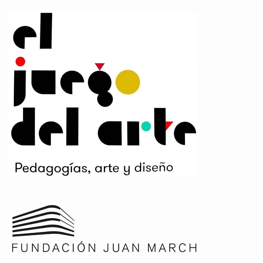 El juego del arte. Pedagogías, arte y diseño. Fundación Juan March. Hasta el 23 de junio