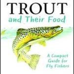 Download Free Cookbook Trout And Their Food: A Compact Guide For Fly FishersWritten byDave Whitlock 2014 Book