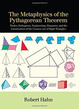The Metaphysics Of The Pythagorean Theorem: Thales