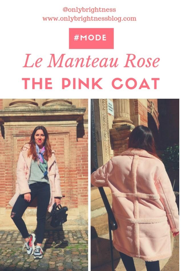 "#manteaurose ""pinkcoat #mode www.onlybrightnessblog.com"