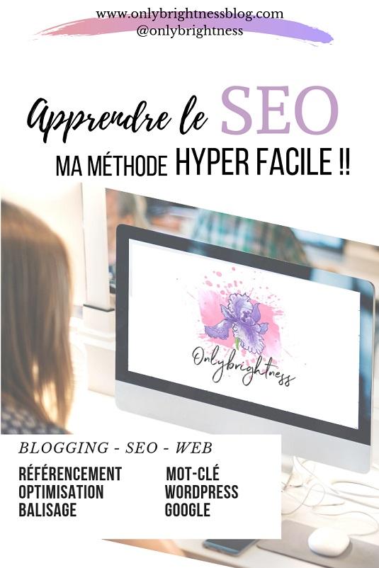 apprendre le SEO méthode facile google optimisation onlybrightness #blogging #seo #optimisation #google #web