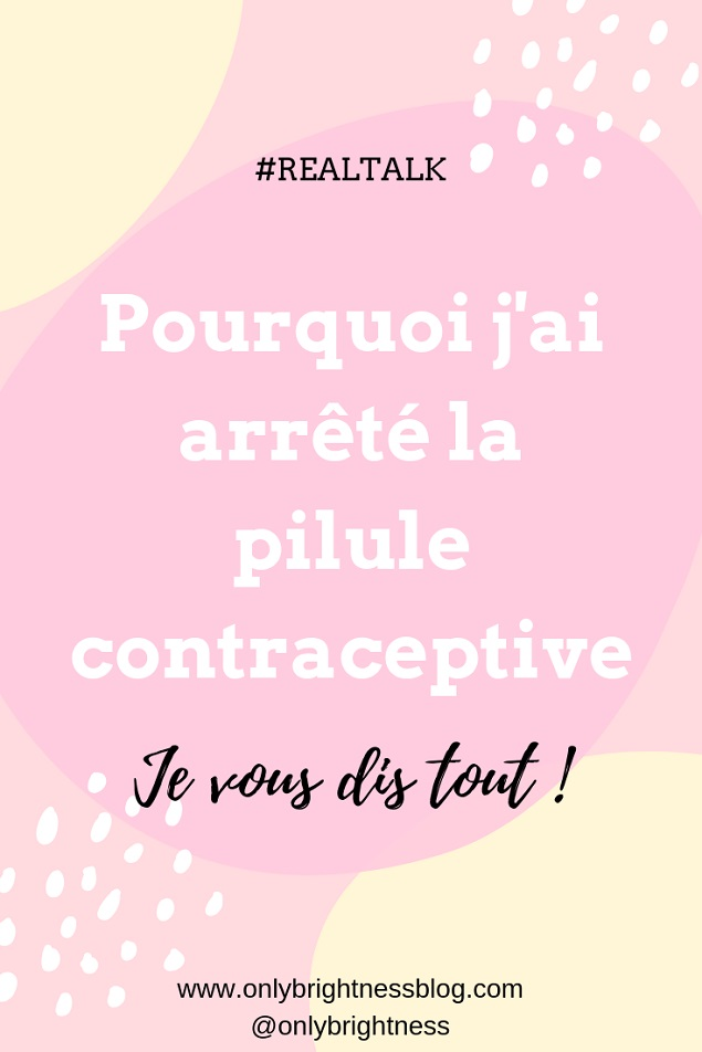 arrêt de la pilule contraceptive