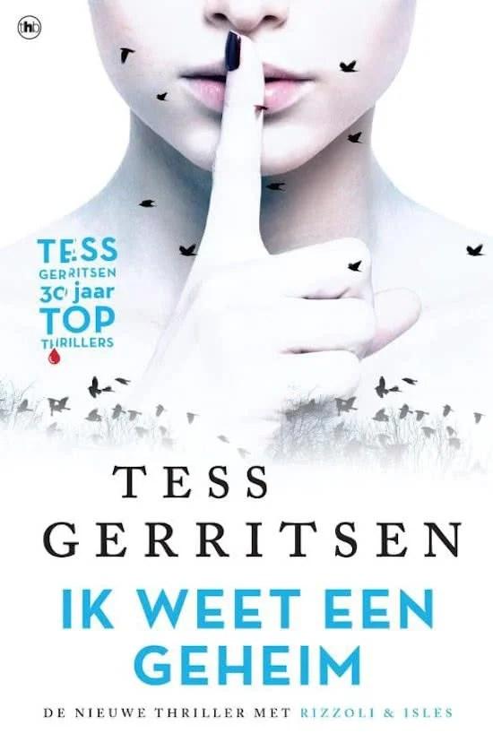 Winactie 3x/Recensie Tess Gerritsen, Ik weet een geheim