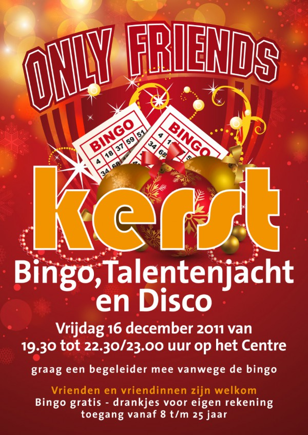 Poster Only Friends Kerstbingo Talentenjacht en Disco