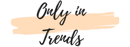 Only In Trends