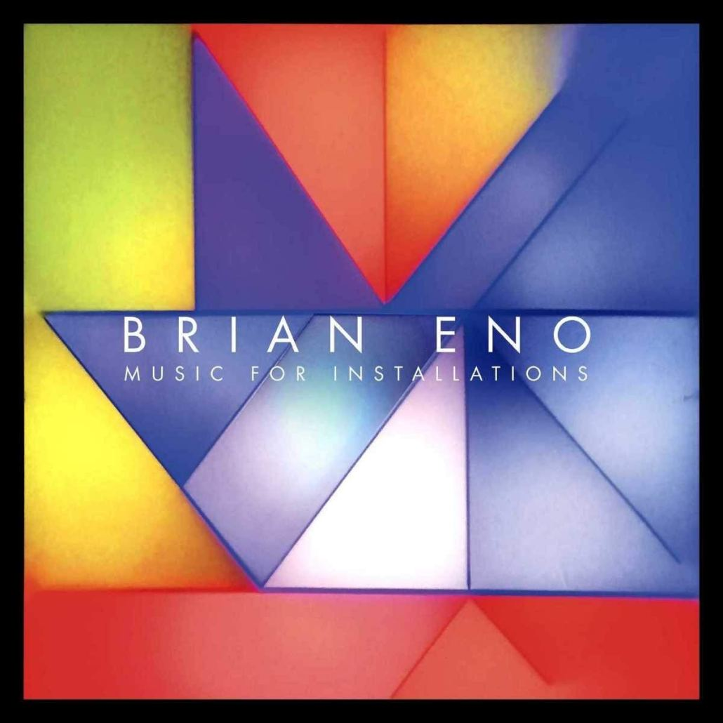 Brian Eno - Music For Installations cover art