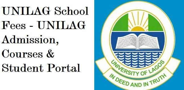 UNILAG School Fees – UNILAG Admission, Courses & Student Portal