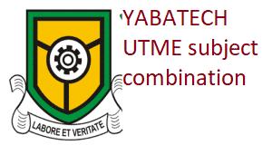 YABATECH UTME subject combination - WAEC Subjects
