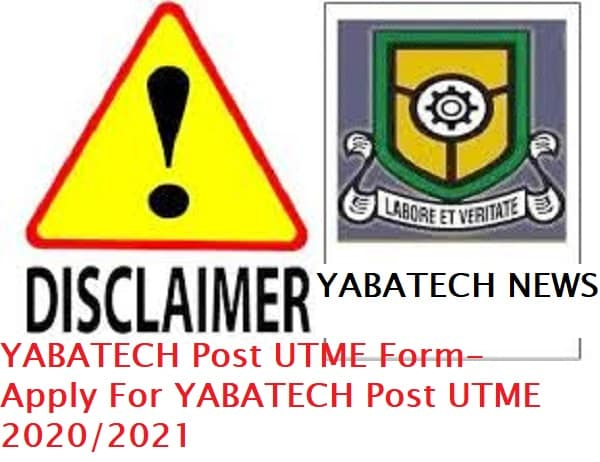 YABATECH Post UTME Form- Apply For YABATECH Post UTME 2020/2021