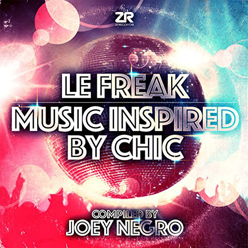 Joey Negro ‎– Le Freak (Music Inspired By Chic)