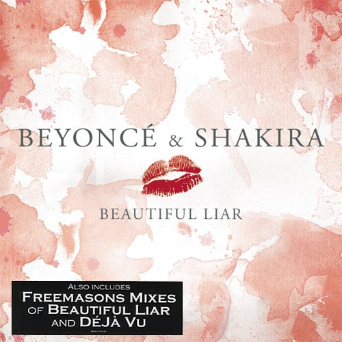 Beyoncé & Shakira ‎– Beautiful Liar