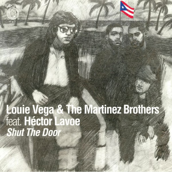 Louie Vega & The Martinez Brothers feat. Hector Lavoe – Shut The Door