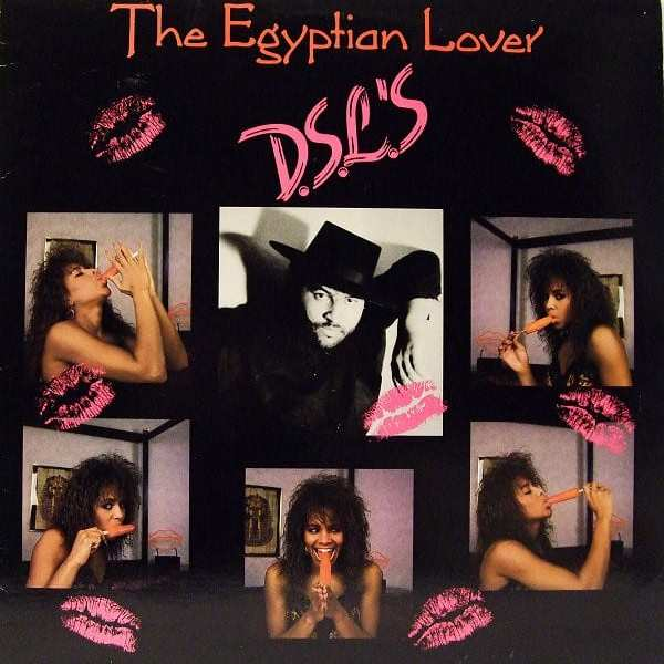 The Egyptian Lover* ‎– D.S.L.'s