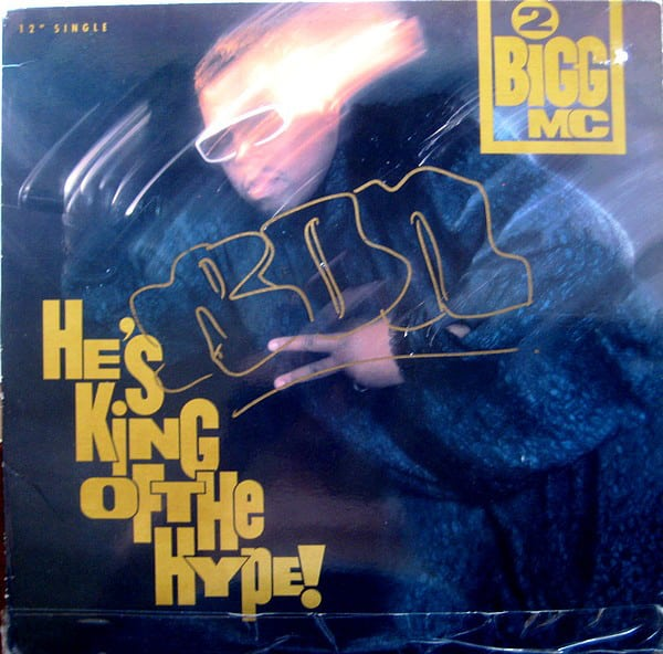 2 Bigg MC ‎- He's King Of The Hype!