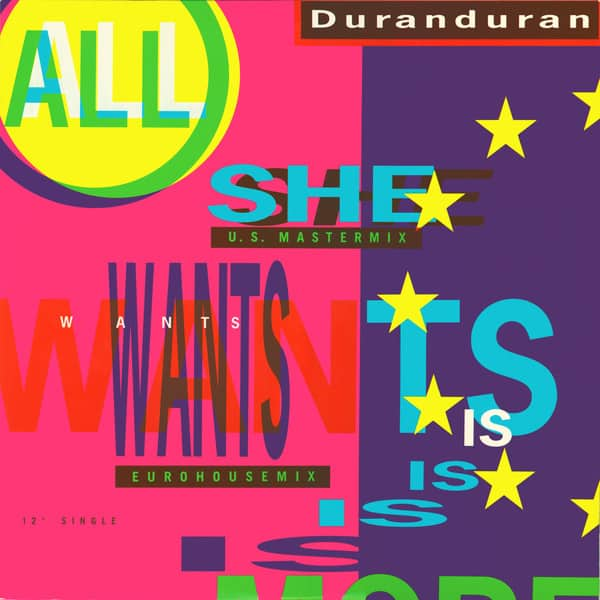 Duranduran ‎- All She Wants Is