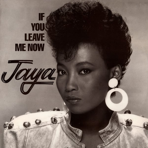 Jaya ‎- If You Leave Me Now