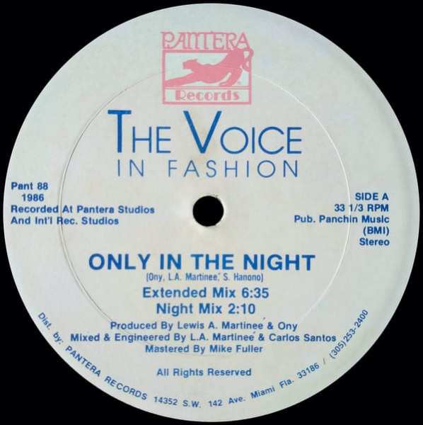 The Voice In Fashion ‎ – Only In The Night