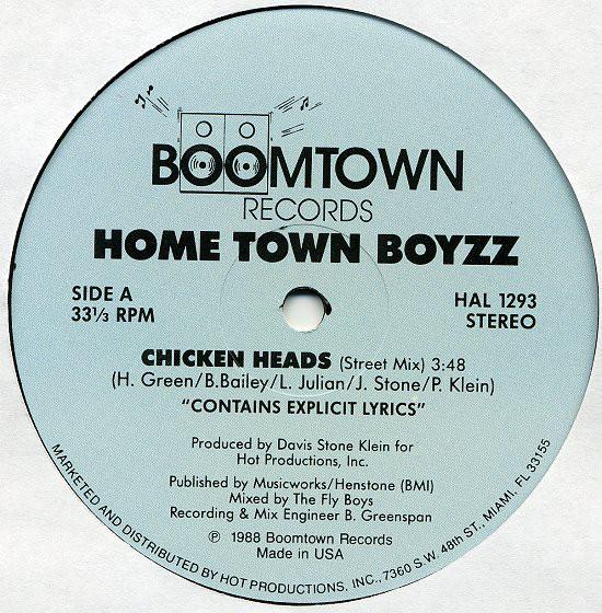 Home Town Boyzz - Chicken Heads