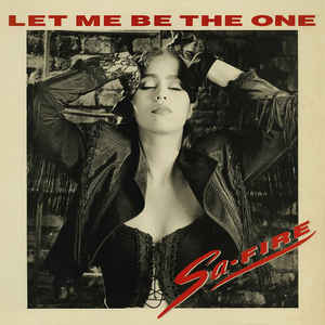 Sa-Fire - Let Me Be The One
