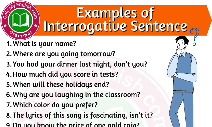 Examples of Interrogative Sentence