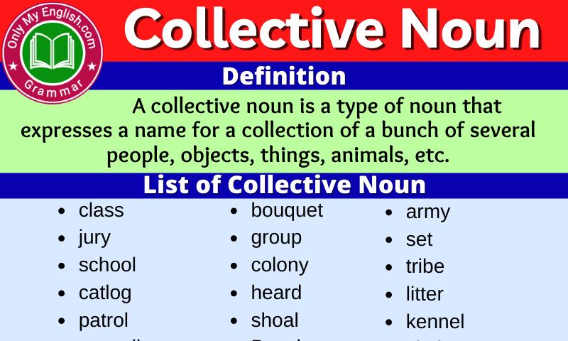 Collective Noun: Definition, Examples, Sentences & List