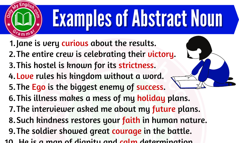 20 Examples of Abstract Noun are in sentences