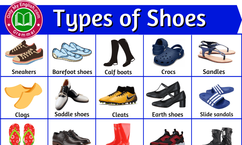Types of Shoes: List of Shoes and Footwear for Women & Men