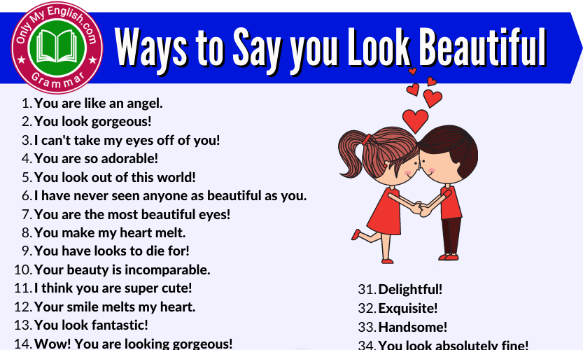 50 Different Ways to Say you are Beautiful