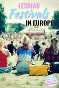 Lesbian Parties and Lesbian Festivals in Europe