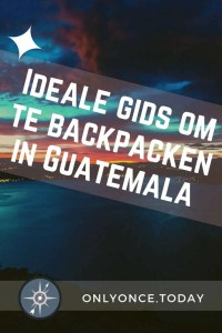 Complete Guatemala Backpackers Gids