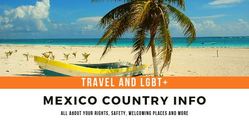 Mexico - LGBT+ country information