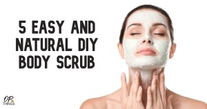5 EASY AND NATURAL BODY SCRUB