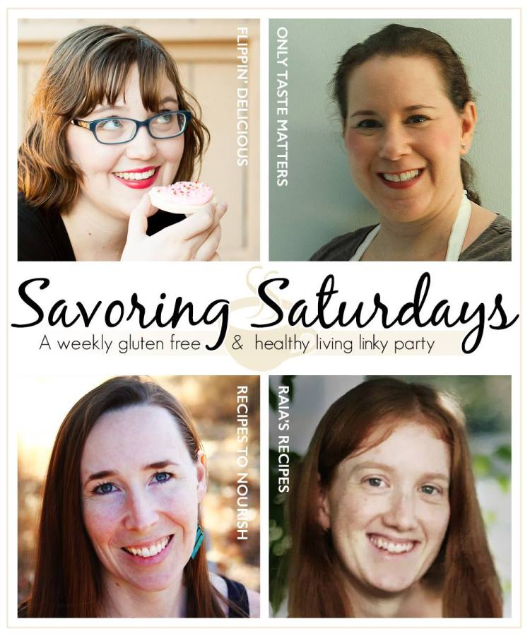 The hosts of Savoring Saturdays: A Weekly Gluten free & Healthy Living Linky Party