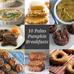 10 Paleo Pumpkin Breakfasts
