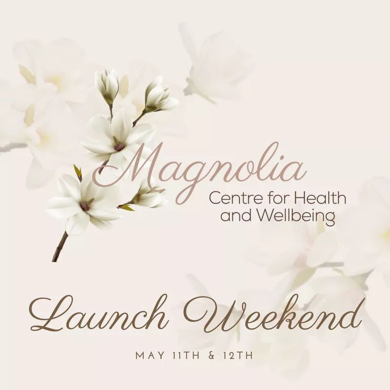 launch weekend magnolia centre for health and wellbeing