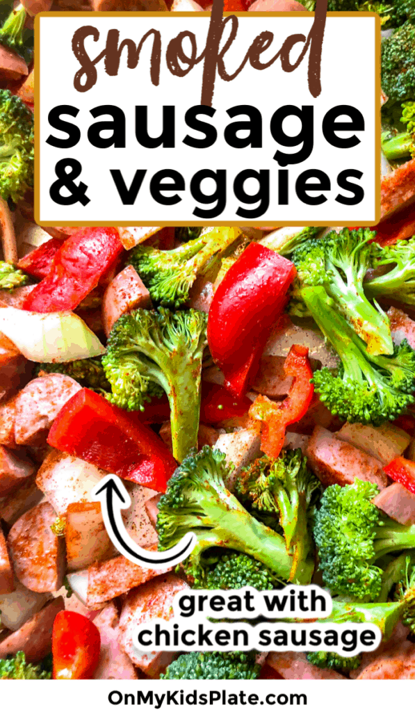 chicken sausage, broccoli and peppers close up with text title overlay